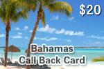 Bahamas Call Back Card