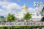 Brunei Call Back Card