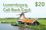 Luxembourg Call Back Card